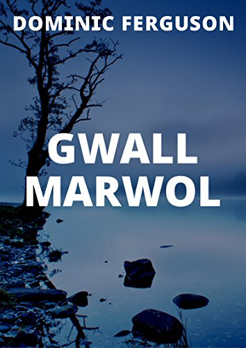 gwall-marwol-welsh-edition