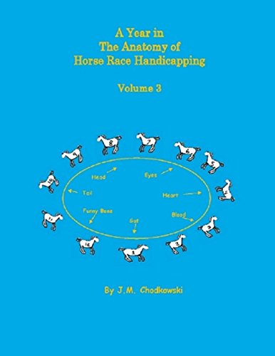 a-year-in-the-anatomy-of-horse-race-handicapping-volume-3