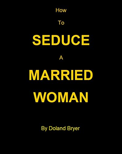 how-to-seduce-a-married-woman