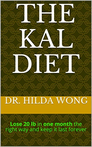 the-kal-diet-lose-20-lb-in-one-month-the-right-way-and-keep-it-last-forever