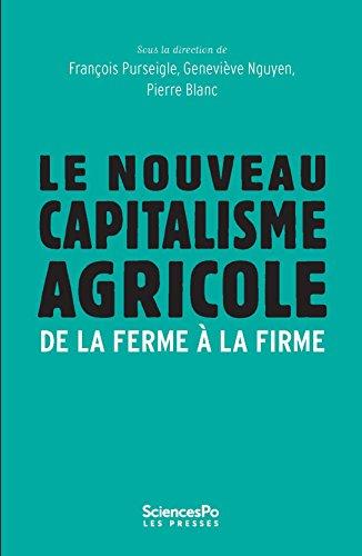 le-nouveau-capitalisme-agricole-de-la-ferme-la-firme-economie-politique-french-edition