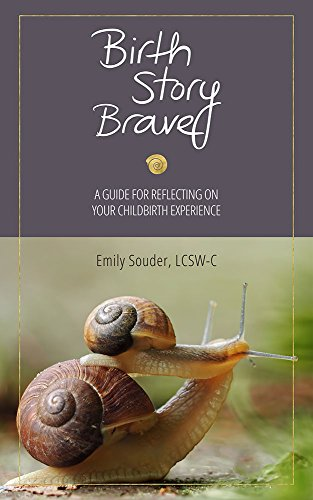 birth-story-brave-a-guide-for-reflecting-on-your-childbirth-experience