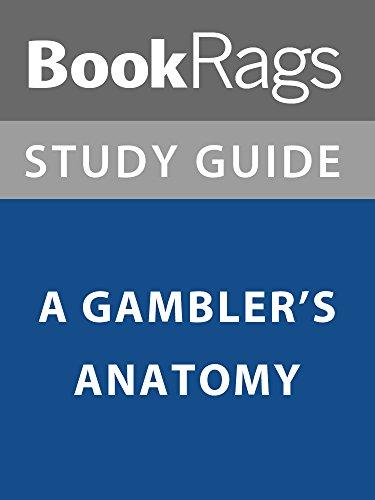 summary-study-guide-a-gamblers-anatomy