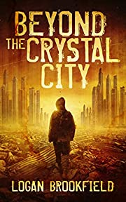 Beyond the Crystal City (Dust Storm Book 1)…