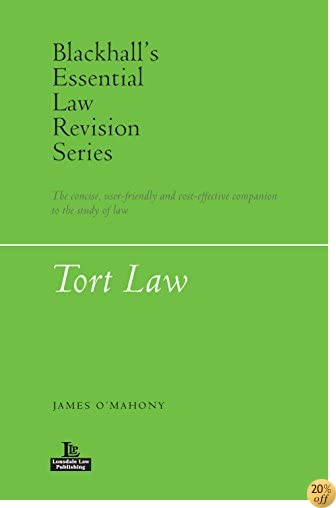 Tort Law (Blackhall's Essential Law Revision Series)