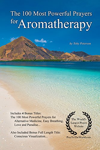 prayer-the-100-most-powerful-prayers-for-aromatherapy-with-4-bonus-books-to-pray-for-alternative-medicine-easy-breathing-love-paradise-for-men-women