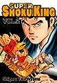 Acheter Super Shoku King volume 2 sur Amazon