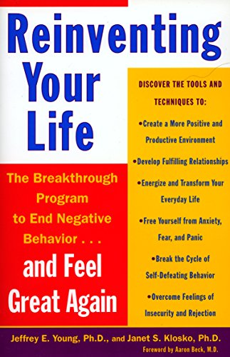 reinventing-your-life-the-breakthough-program-to-end-negative-behaviorand-feel-great-again
