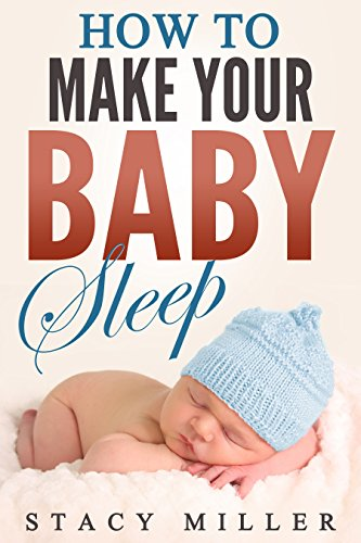 baby-sleep-how-to-make-your-baby-sleep-parenting-baby-guide-new-parent-books-childbirth-motherhood