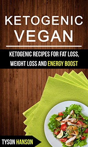 ketogenic-vegan-ketogenic-recipes-for-fat-loss-weight-loss-and-energy-boost