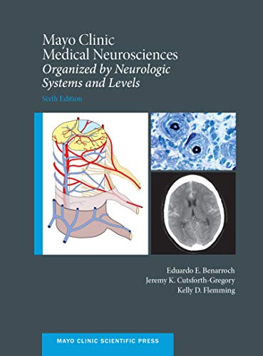 mayo-clinic-medical-neurosciences-organized-by-neurologic-system-and-level-mayo-clinic-scientific-press