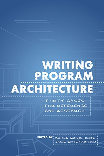 writing-program-architecture-thirty-cases-for-reference-and-research