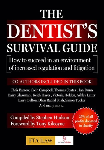 the-dentists-survival-guide-how-to-succeed-in-an-environment-of-increased-litigation-and-regulation