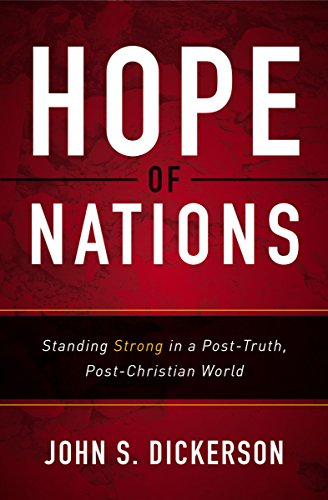 hope-of-nations-standing-strong-in-a-post-truth-post-christian-world