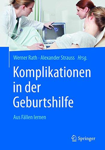 komplikationen-in-der-geburtshilfe-aus-fllen-lernen-german-edition