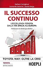 Toyota Way: oltre la crisi. Il successo…