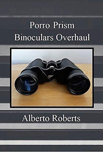 porro-prism-binoculars-overhaul