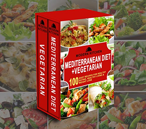 mediterranean-diet-vegetarian-box-set-100-easy-recipes-for-healthy-eating-healthy-living-weight-loss