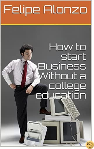 How to  start Business Without a college education