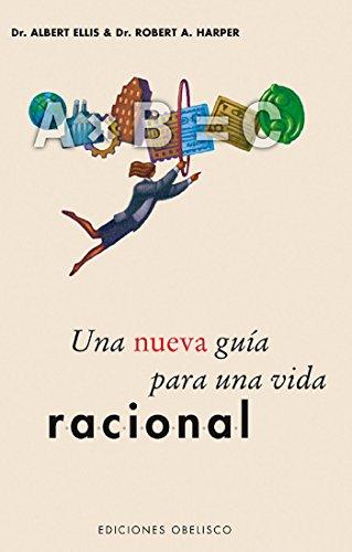 una-nueva-gua-para-una-vida-racional-spanish-edition