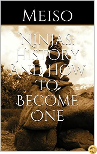 What Is A Ninja and How To Become One