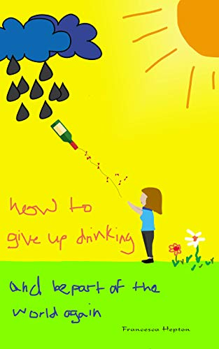 how-to-give-up-drinking-and-be-part-of-the-world-again-how-to
