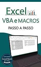 Excel VBA e Macros: Passo a Passo…