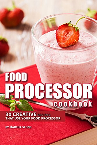 food-processor-cookbook-30-creative-recipes-that-use-your-food-processor