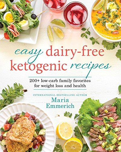 easy-dairy-free-ketogenic-recipes-family-favorites-made-low-carb-and-healthy