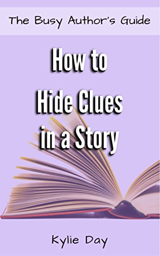 how-to-hide-clues-in-a-story-the-busy-authors-guide-book-13