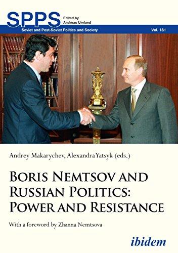 boris-nemtsov-and-russian-politics-power-and-resistance