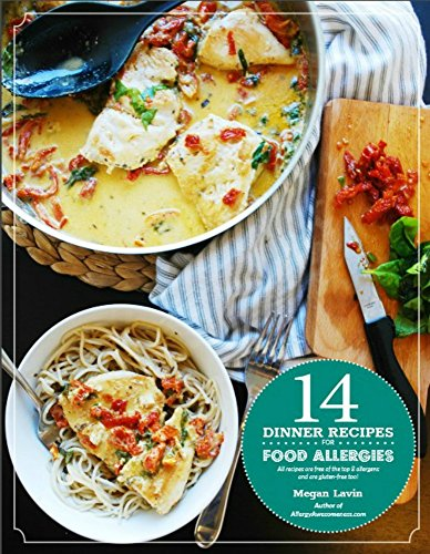 14-dinner-recipes-for-food-allergies-all-recipes-are-free-of-the-top-8-allergens-are-gluten-free-too