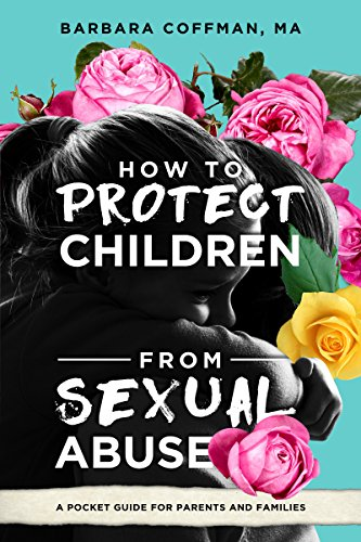 how-to-protect-children-from-sexual-abuse-a-pocket-guide-for-parents-and-families
