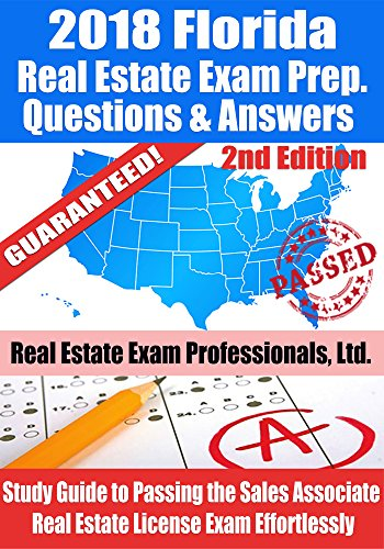 2018-florida-real-estate-exam-prep-questions-answers-explanations-study-guide-to-passing-the-sales-associate-real-estate-license-exam-effortlessly