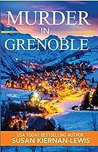 Murder in Grenoble by Susan Kiernan-Lewis