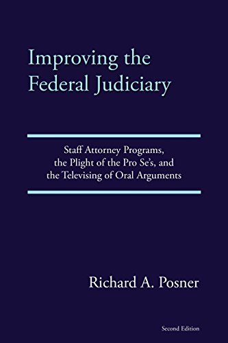 improving-the-federal-judiciary-staff-attorney-programs-the-plight-of-the-pro-ses-and-the-televising-of-oral-arguments