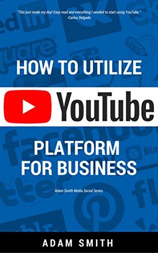 how-to-utilize-youtube-platform-for-business-adam-smith-media-social-series