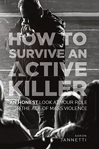 how-to-survive-an-active-killer-an-honest-look-at-your-role-in-the-age-of-mass-violence