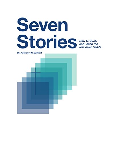 seven-stories-how-to-study-and-teach-the-nonviolent-bible