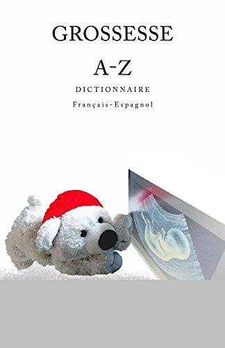 grossesse-a-z-dictionnaire-francais-espagnol-spanish-edition