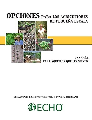 opciones-para-los-agricultores-de-pequea-escala-una-gua-para-aquellos-que-les-sirven-spanish-edition