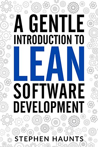 a-gentle-introduction-to-lean-software-development-lean-software-development-agile-software-development-kanban-lean-software-architecture-lean-software-strategies-poppendieck