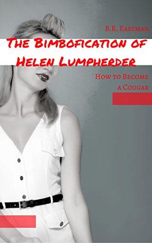 the-bimbofication-of-helen-lumpherder-how-to-become-a-cougar-the-bimbofication-of-woman-book-24