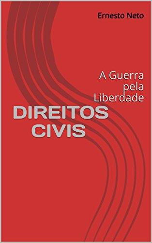 direitos-civis-a-guerra-pela-liberdade-portuguese-edition