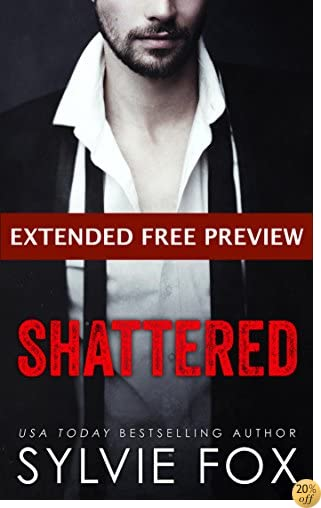 Shattered - EXTENDED FREE PREVIEW Edition (first eleven chapters) (L.A. Nights Previews Book 5)