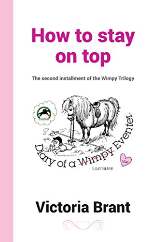 how-to-stay-on-top-diary-of-a-wimpy-eventer-the-second-installment-of-the-wimpy-trilogy