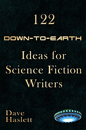 122-down-to-earth-ideas-for-science-fiction-writers