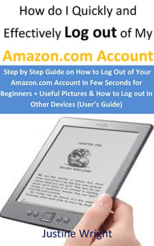 how-do-i-quickly-effectively-log-out-step-by-step-guide-on-how-to-log-out-of-your-amazoncom-account-in-few-seconds-for-beginners-useful-pictures-how-to-log-out-in-other-devices-users-guide