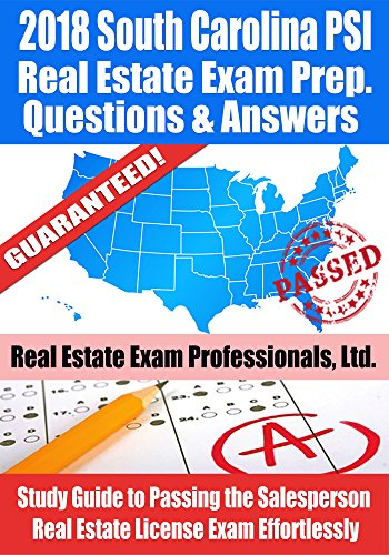 2018-south-carolina-psi-real-estate-exam-prep-questions-and-answers-study-guide-to-passing-the-salesperson-real-estate-license-exam-effortlessly