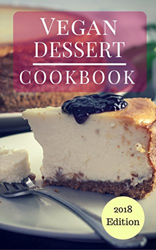 vegan-dessert-cookbook-delicious-and-healthy-vegan-dessert-and-baking-recipes-vegan-diet-cookbook-book-1